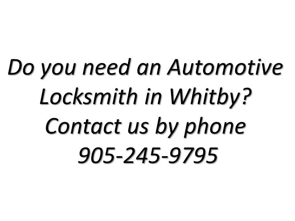 Do you need an Automotive Locksmith in Whitby